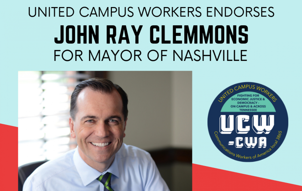 UCW Endorses John Ray Clemmons for Nashville mayor.